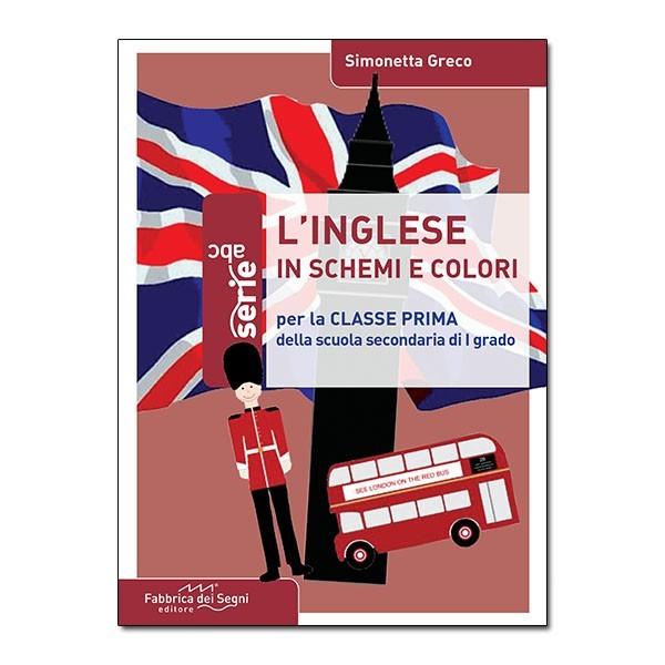 L'inglese in schemi e colori Vol.1