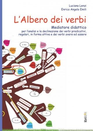 L'ALBERO DEI VERBI. Mediatore didattico (L.Lenzi, E.A.Emili, 2012)