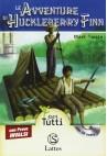 Le avventure di Huckleberry Finn - Alta Leggibilità (Audiolibro+Prove Invalsi)