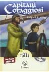 Capitani Coraggiosi - Alta Leggibilità (con Audiolibro+Prove Invalsi)