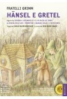 HANSEL E GRETEL - I FRATELLI GRIMM