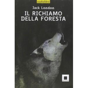 Il richiamo della foresta - Alta leggibiltà (con CD audio)