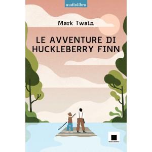 Le avventure di Huckleberry Finn - Alta leggibilità (con CD audio)