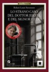 LO STRANO CASO DEL DOTT. JEKYLL E DEL SIGNOR HYDE - R.L. STEVENSON
