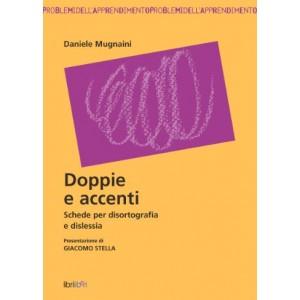 Doppie e accenti. Schede per disortografia e dislessia (D. Mugnaini, 2006)